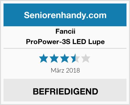 Fancii ProPower-3S LED Lupe Test