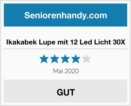 Ikakabek Lupe mit 12 Led Licht 30X Test