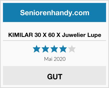 KIMILAR 30 X 60 X Juwelier Lupe Test