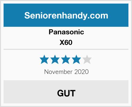 Panasonic X60 Test